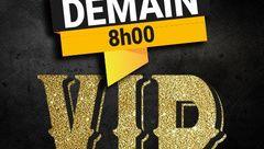 Grand Jeu VIP : tirage au sort DEMAIN ...