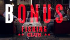 FISHING CLUB le Bonus