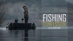 Vidéo : FISHING CONFESSION