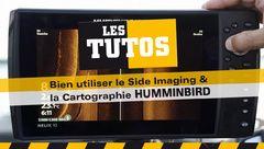 Les Tutos : Bien utiliser le Side Imaging et la Cartographie Humminbird