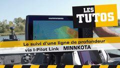 Les Tutos : Comment suivre une ligne de profondeur via I-Pilot Link Minn Kota