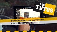 Les Tutos : Personnalisez vos waypoints sur Solix Humminbird